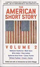 American Short Story: Volume 2 by Calvin…