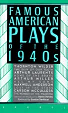 Famous American Plays of the 1940s by Henry…