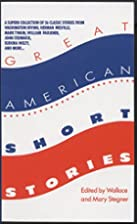 Great American Short Stories by Wallace…