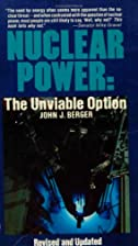Nuclear Power by John J. Berger