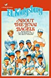 Konigsburg, E. L.: About the B'Nai Bagels