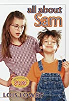 All About Sam by Lois Lowry