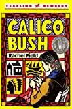 Field, Rachel: Calico Bush