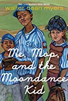 Me, Mop, and the Moondance Kid by Walter…
