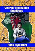 Year of Impossible Goodbyes by Sook Nyul…
