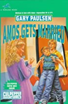 Amos Gets Married by Gary Paulsen