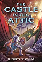The Castle in the Attic by Elizabeth…