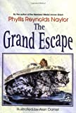 Naylor, Phyllis Reynolds: Grand Escape