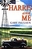 Paulsen, Gary: Harris and Me
