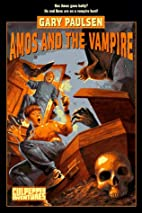 Amos and the Vampire by Gary Paulsen