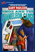 Amos and the Chameleon Caper by Gary Paulsen