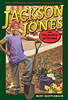 Jackson Jones and the Puddle of Thorns by…