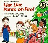 Miriam Cohen: Liar, Liar, Pants on Fire!