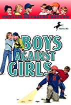 Boys Against Girls by Phyllis Reynolds…