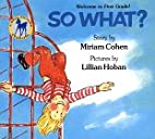 So What? by Miriam Cohen