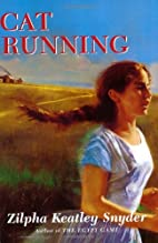 Cat Running by Zilpha Keatley Snyder