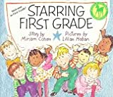 Cohen, Miriam: Starring First Grade (Picture Yearling Book)