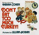 Cohen, Miriam: Don't Eat Too Much Turkey