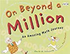 On Beyond a Million: An Amazing Math Journey…