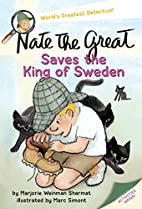 Nate the Great Saves the King of Sweden by…