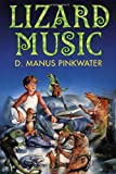 Pinkwater, D. Manus: Lizard Music
