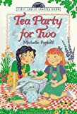 Poploff, Michelle: Tea Party for Two (First Choice Chapter Book)