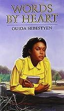 Words by Heart by Ouida Sebestyen