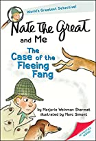 Nate the Great: The Case of the Fleeing Fang…