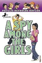 A Spy Among the Girls (Boy/Girl Battle) by…