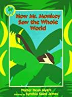 How Mr. Monkey Saw the Whole World by Walter…