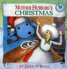 O'Brien, John: Mother Hubbard's Christmas (Picture Yearling Book)