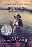 Giff, Patricia Reilly: Lily's Crossing