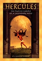 Hercules: The Twelve Labors by Georges Moroz