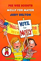 Molly for Mayor (Pee Wee Scouts, Book 39) by…