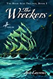 Lawrence, Iain: The Wreckers (The High Seas Trilogy)