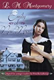 Montgomery, Lucy Maud: Emily of New Moon