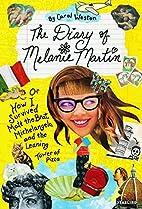The Diary of Melanie Martin: or How I…