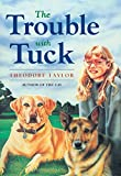 Taylor, Theodore: Trouble With Tuck