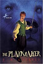 The Playmaker by J. B. Cheaney