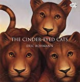 Rohmann, Eric: The Cinder-Eyed Cats
