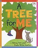 Van Laan, Nancy: A Tree for Me