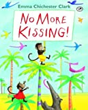 Gannett, Ruth Stiles: No More Kissing