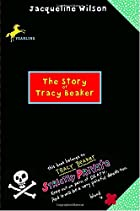 The Story of Tracy Beaker by Jacqueline…