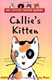 Geras, Adele: The Cats of Cuckoo Square : Callie's Kitten
