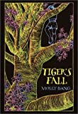 Bang, Molly: Tiger's Fall (Dell Yearling Book)