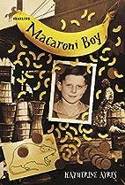Macaroni Boy by Katherine Ayres