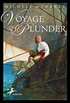 Voyage of Plunder by Michele Torrey