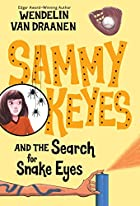 Sammy Keyes and the Search for Snake Eyes by…