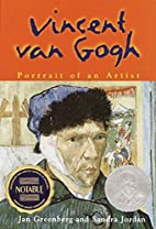 Vincent Van Gogh: Portrait of an Artist by…
