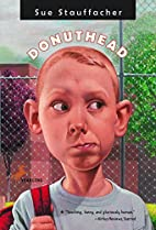 Donuthead by Sue Stauffacher